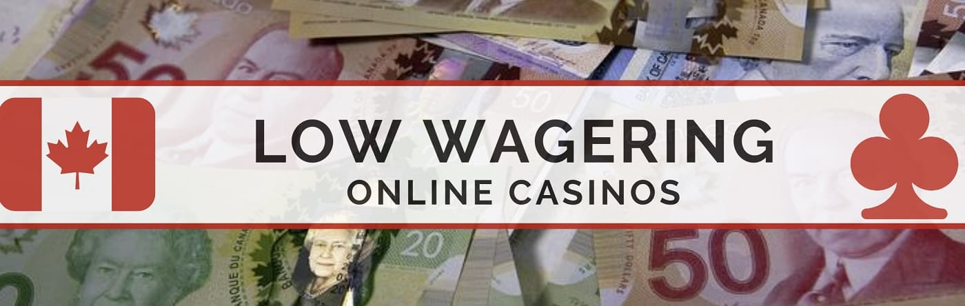 low wagering online casinos